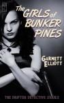 The Girls of Bunker Pines (The Drifter Detective) - Garnett Elliott
