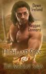 Highland Sons: The Mackay Saga - Dawn Ireland, Meggan Connors