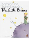 "The Little Prince and ""Letter to a Hostage"" (Penguin Modern Classics Translated Texts S.) - Antoine de Saint-Exupéry"
