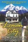 Lemon City: A Novel - Elaine Meryl Brown