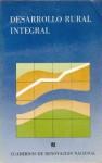 Desarrollo Rural Integral - Fondo de Cultura Economica