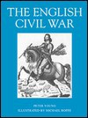 The English Civil War (Osprey Trade Editions) - Peter Young, Michael Roffe
