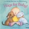 Hugs For Baby! - Allia Zobel Nolan