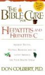 The Bible Cure for Hepatitis and Hepatitis C - Don Colbert