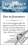 Free Grace Broadcaster - Issue 210 - Day of Judgment - William Plumer, J. C. Ryle, Jonathan Edwards, Samuel Davies, Isaac Ambrose, Abraham Booth, John Newton, D. Martyn Lloyd-Jones, Edward Payson