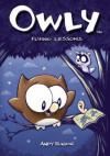 Owly Volume 3: Flying Lessons: Flying Lessons v. 3 - Andy Runton, Chris Staros, Robert Venditti