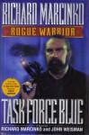 Task Force Blue - Richard Marcinko, John Weisman, Paul McCarthy