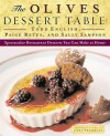 The Olives Dessert Table: Spectacular Restaurant Desserts You Can Make at Home - Todd English, Sally Sampson