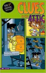 Clues in the Attic (My First Graphic Novel) - Cari Meister, Remy Simard