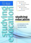 Studying Education: An Introduction to the Key Disciplines in Education Studies - Dufour Barry, Curtis Will, Barry Dufour