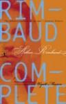 Rimbaud Complete - Arthur Rimbaud, Wyatt Mason