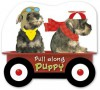 Pull Along Puppies - Karen Morrison, Claire Page