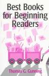 Best Books for Beginning Readers - Thomas G. Gunning