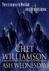 Ash Wednesday - Neil Jackson, Chet Williamson