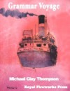 Grammar Voyage - Michael Clay Thompson