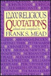 12,000 Religious Quotations - Frank S. Mead
