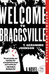 Welcome to Braggsville: A Novel - T. Geronimo Johnson