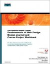 Fundamentals of Web Design, Design Journal and Course Project Workbook Q15(cisco Networking Academy Program) [With CDROM] - Cisco Systems Inc., Xenia Giese, Alexandra Holmes, Cisco Systems Inc., Xenia Geise