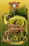 Stolen Stegasaurus: Book 2 of PaleoJoe's Dinosaur Detective Club - Wendy Caszatt-Allen