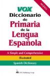 Vox Diccionario de Primaria de La Lengua Espanola - NTC Publishing Group, NTC, National Textbook Company