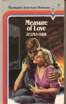 Measure Of Love - Zelma Orr