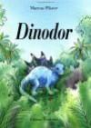 Dinodor (Fr: Dazzle the Dinosaur) - Marcus Pfister