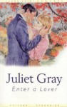 Enter a Lover - Juliet Gray