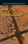 Lost in Cyberspace?: Canada and the Information Revolution - Robert Chodos, Rae Murphy, Eric Hamovitch