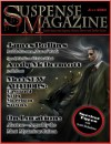 Suspense Magazine July 2010 - James Rollins, John Raab, Andy McDermott, Sam Eastland