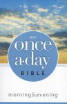 Once-A-Day Morning and Evening Bible-NIV - Zondervan Publishing, Kenneth D. Boa