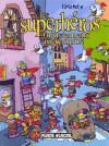 Les superhéros injustement méconnus - Manu Larcenet