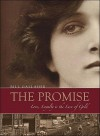 The Promise: Love, Loyalty & the Lure of Gold - Bill Gallaher, Bill Gallaher
