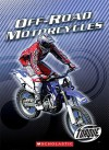 Off-Road Motorcycles - Thomas Streissguth