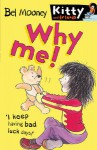 Why Me? #9 - Bel Mooney, Margaret Chamberlain