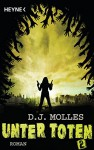 Unter Toten 2: Roman (German Edition) - D.J. Molles, Wally Anker