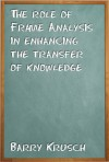 The Role of Frame Analysis in Enhancing the Transfer of Knowledge - Barry Krusch