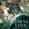 Friends in High Places: A Commissario Guido Brunetti Mystery, Book 9 - Donna Leon, David Colacci