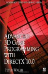 Advanced 3D Game Programming With Directx 10.0 (Wordware Game and Graphics Library) - Peter Walsh