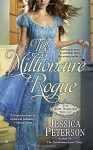 The Millionaire Rogue (Hope Diamond Trilogy) by Jessica Peterson (6-Jan-2015) Mass Market Paperback - Jessica Peterson