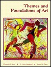 Themes and Foundations of Art/Student's Edition - Elizabeth L. Katz, E. Louis Lankford