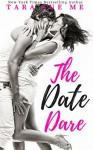 The Date Dare - Tara Sue Me