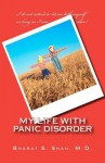 My Life with Panic Disorder - Bharat S. Shah