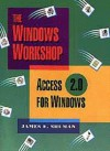 Access 2.0 for Windows - Jim Shuman