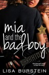 Mia and the Bad Boy - Lisa Burstein