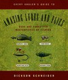 Amazing Lures and Flies, Every Angler's Guide to: Rare and Forgotten Masterpieces of Fishing - Dickson Schneider