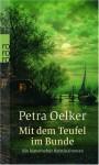 Mit dem Teufel im Bunde - Petra Oelker