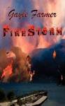 Firestorm - Gayle Farmer