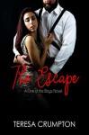 The Escape (One of the Boys #5) - Teresa Crumpton