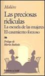 Las preciosas ridículas / La escuela de las mujeres / El casamiento forzoso - Molière, Maria Badiola