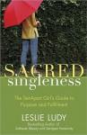 Sacred Singleness - Leslie Ludy